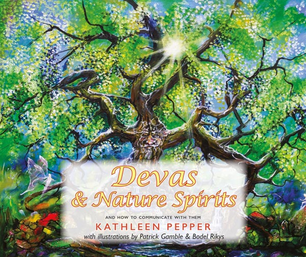 Devas & Nature Spirits - Kathleen Pepper