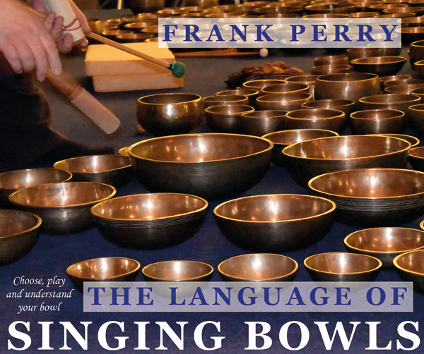 The Language of Singing Bowls - Polair Publishing
